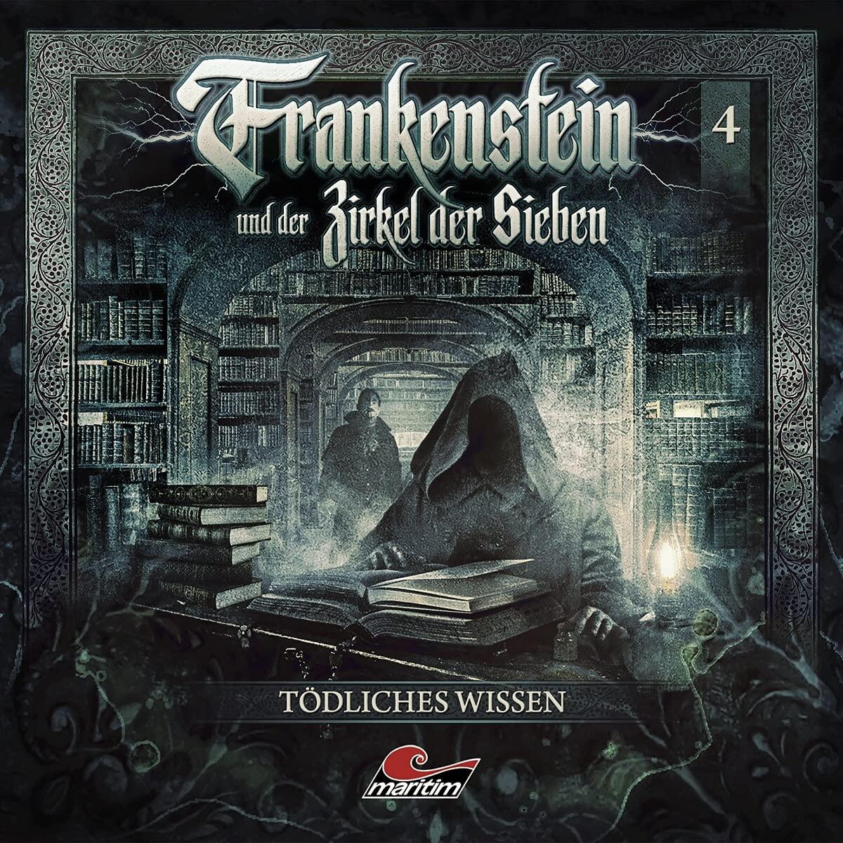 Frankenstein und der Zirkel der Sieben - Folge 4: Tödliches Wissen