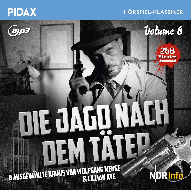 Pidax Hörspiel Klassiker - Die Jagd nach dem Täter - Vol. 8