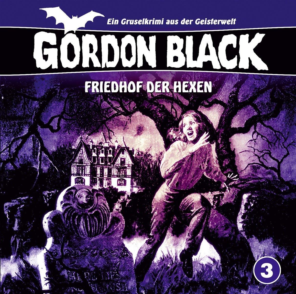 Gordon Black - Folge 3: Friedhof der Hexen
