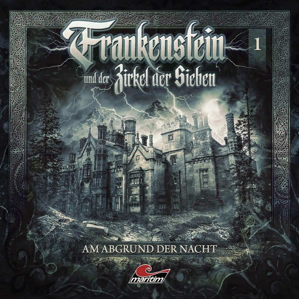 Frankenstein und der Zirkel der Sieben - 01: Am Abgrund der Nacht