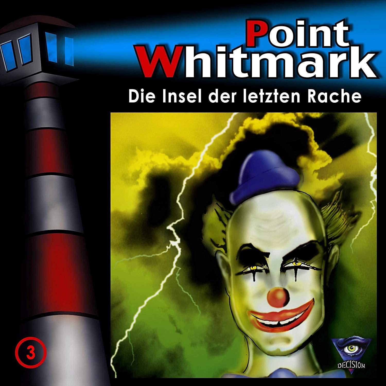 Point Whitmark - Folge 3: Die Insel der letzten Rache