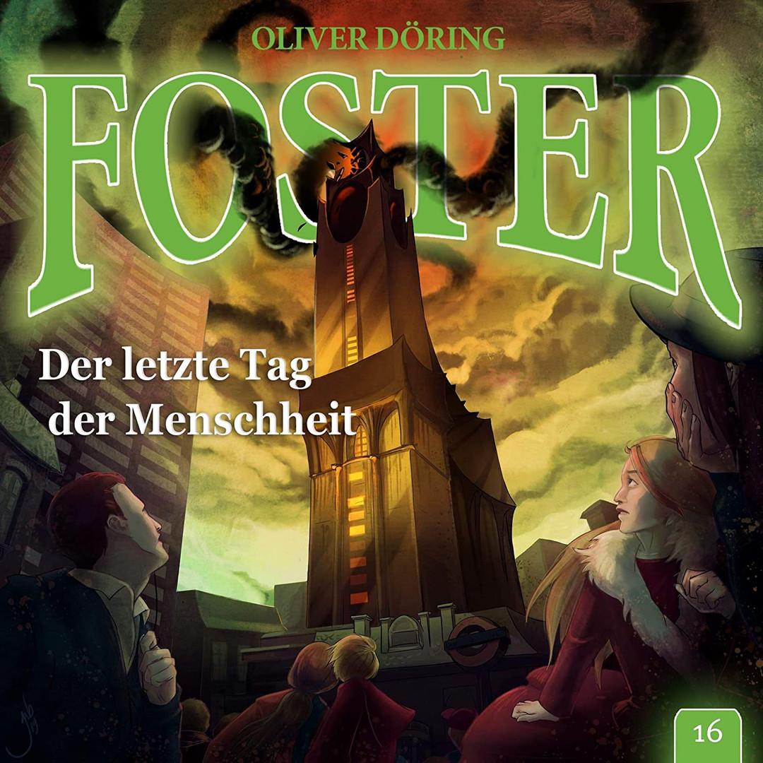 Foster - Folge 16: Der letzte Tag der Menschheit