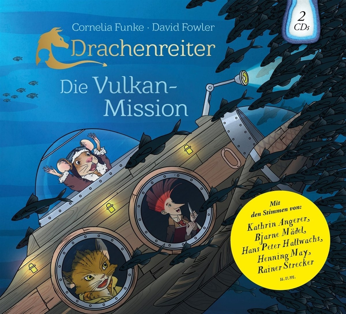 Cornelia Funke & David Fowler - Drachenreiter: Die Vulkan–Mission (Hörspiel)