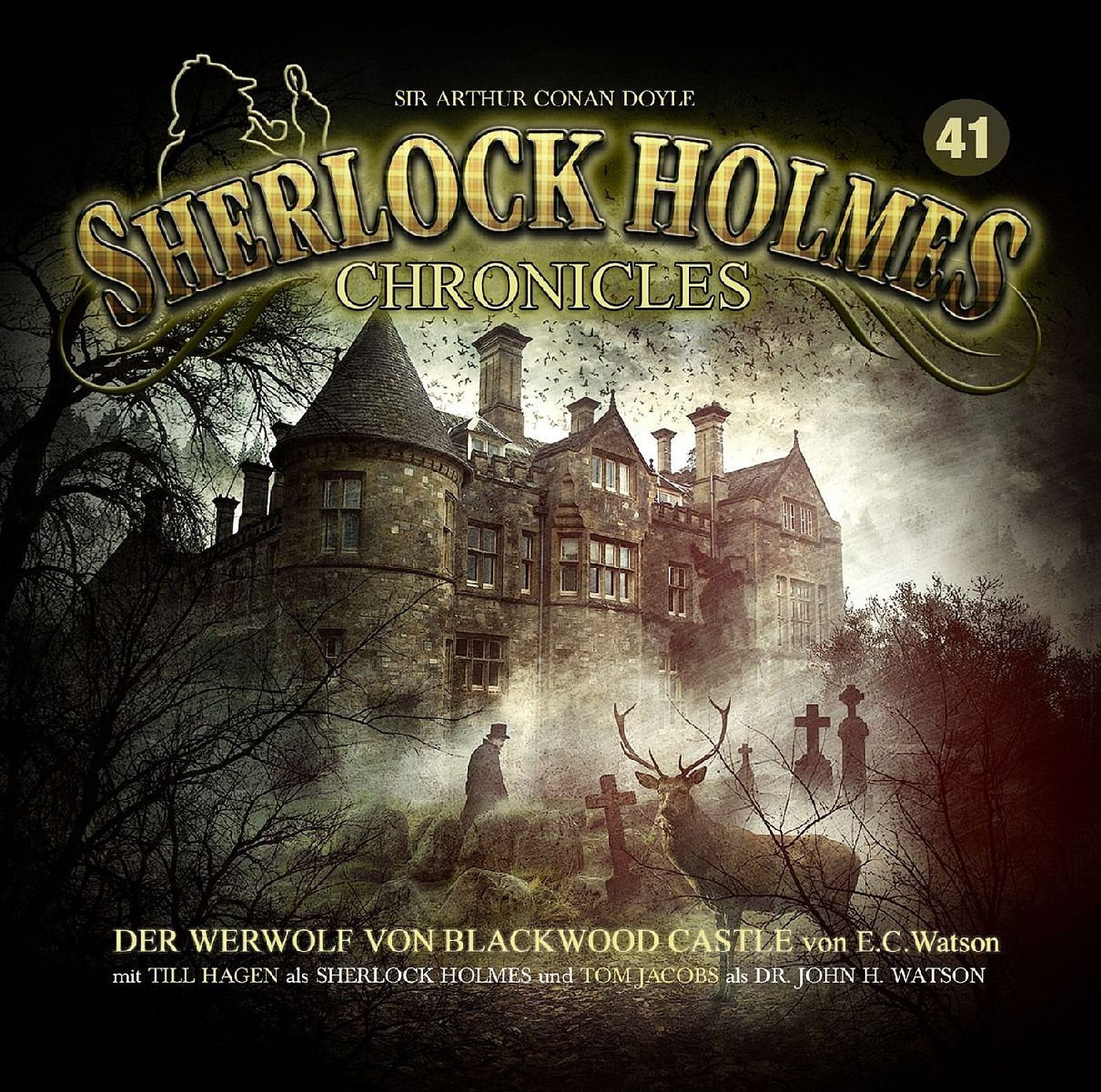 Sherlock Holmes Chronicles 41 Der Werwolf von Blackwood Castle