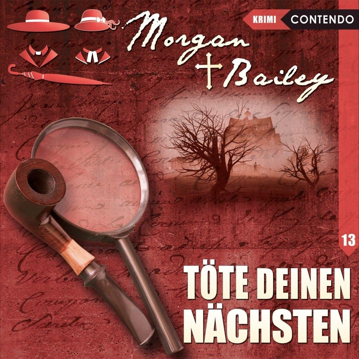 Morgan & Bailey - Folge 13: Töte deinen Nächsten