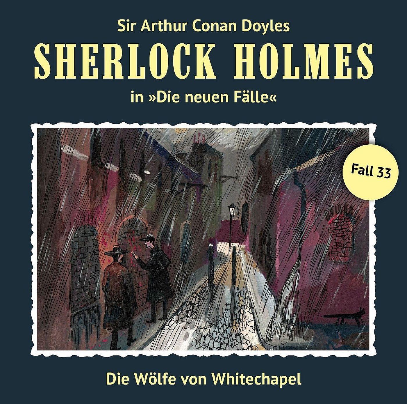 Sherlock Holmes: Die neuen Fälle 33 Die Wölfe von Whitechapel
