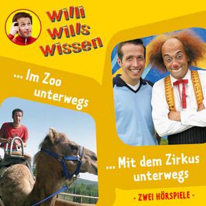 Willi wills wissen - Folge 05: Zoo / Zirkus