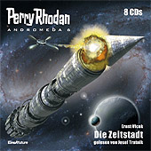 Perry Rhodan - Andromeda 6: Die Zeitstadt