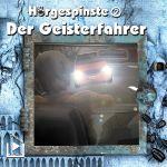 Hörgespinste - 2- Der Geisterfahrer