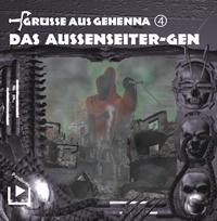Grüße aus Gehenna 4 Das Aussenseiter - Gen