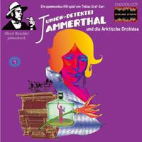 Junior Detektei Jammerthal 05 und die Arktische Orchidee