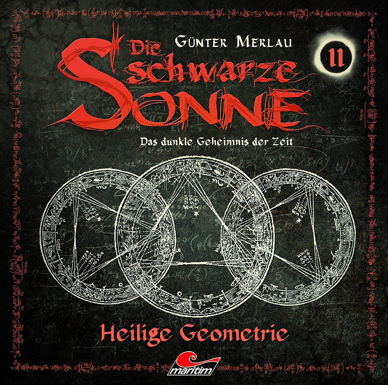 Die schwarze Sonne - Folge 11: Heilige Geometrie