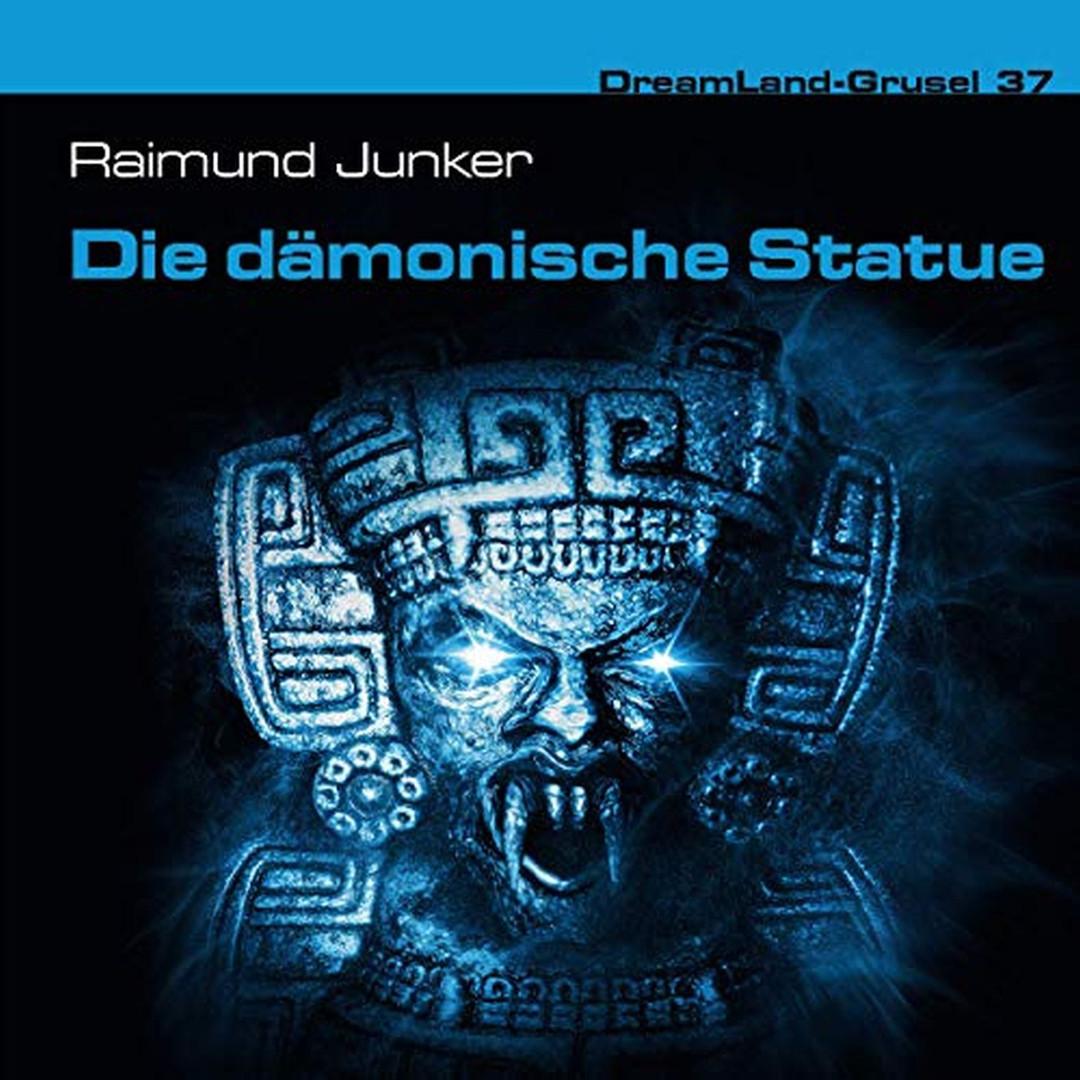 DreamLand Grusel - 37 - Die Dämonische Statue