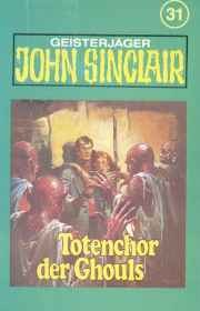 MC TSB John Sinclair 031 Totenchor der Ghouls