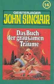 MC TSB John Sinclair 014 Das Buch der grausamen Träume