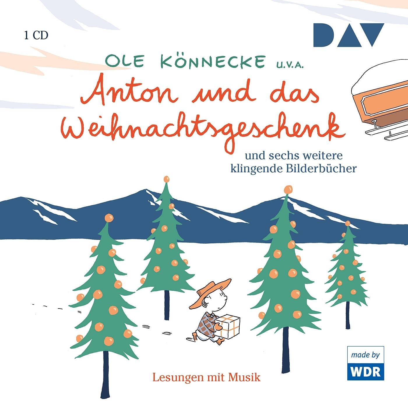Anton und das Weihnachtsgeschenk und sechs weitere klingende Bilderbücher