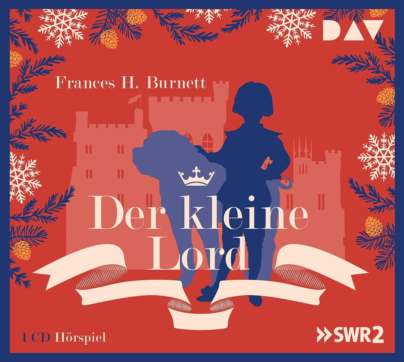 Frances H. Burnett - Der kleine Lord: Hörspiel