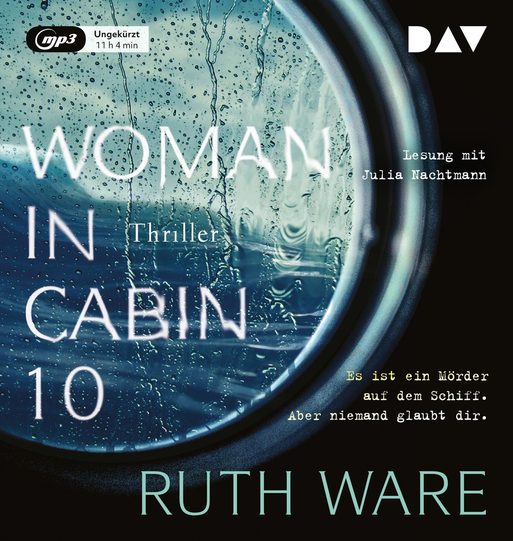 Ruth Ware - Woman in Cabin 10: Thriller