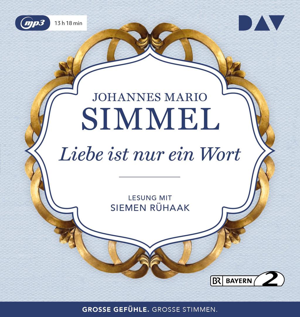 Johannes Mario Simmel - Liebe ist nur ein Wort