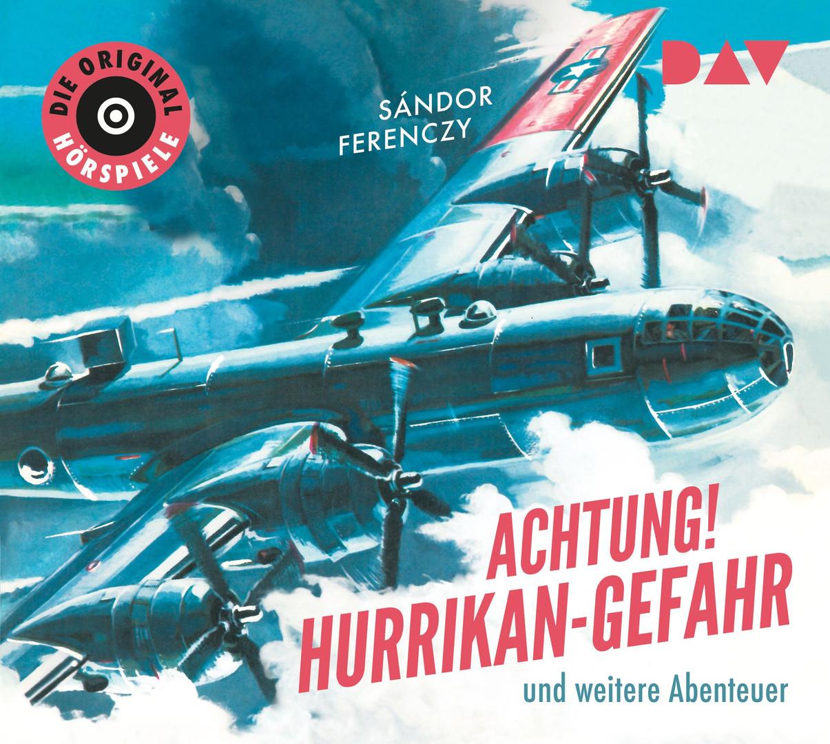 Sándor Ferenczy - Achtung! Hurrikan-Gefahr und weitere Abenteuer