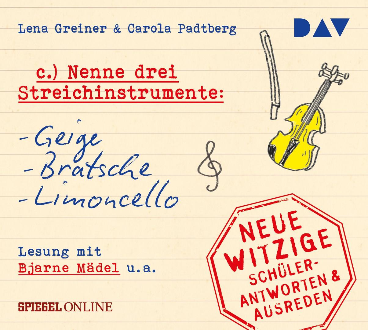»Nenne drei Streichinstrumente: Geige, Bratsche, Limoncello« – Neue witzige Schülerantworten & Ausreden