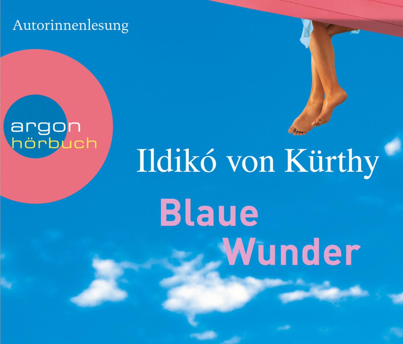 Ildikó von Kürthy - Blaue Wunder