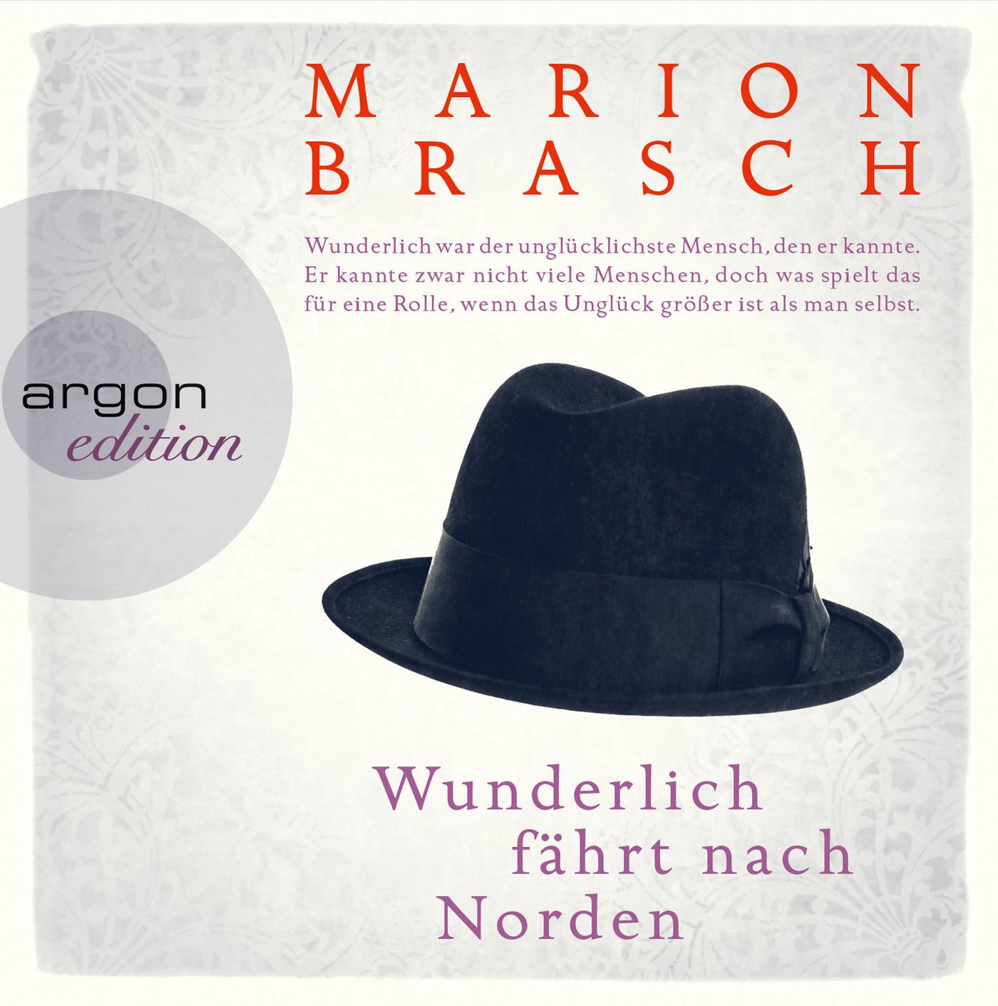 Marion Brasch - Wunderlich fährt nach Norden