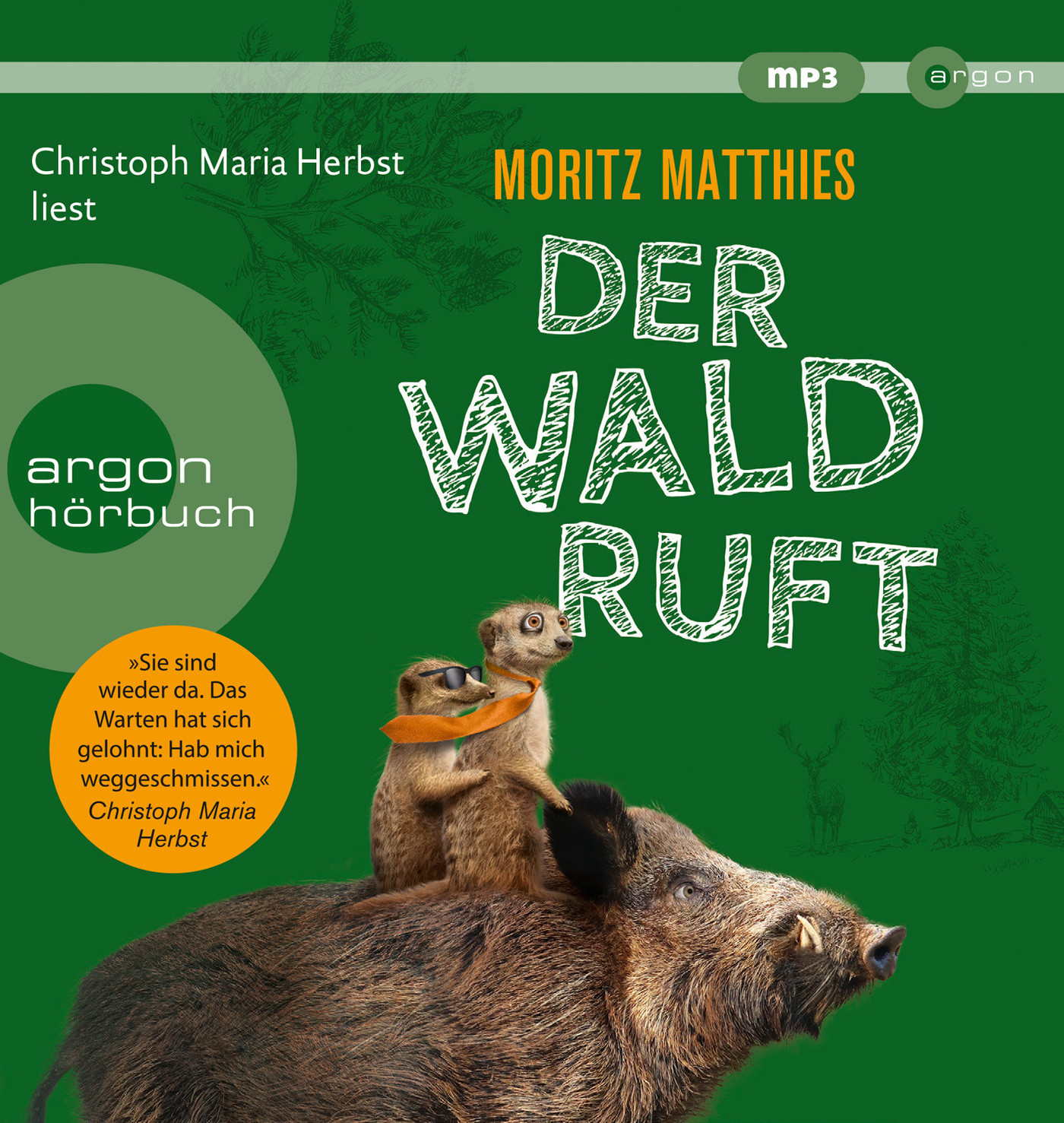 Moritz Matthies - Der Wald ruft (Erdmännchen-Krimi, Band 6)