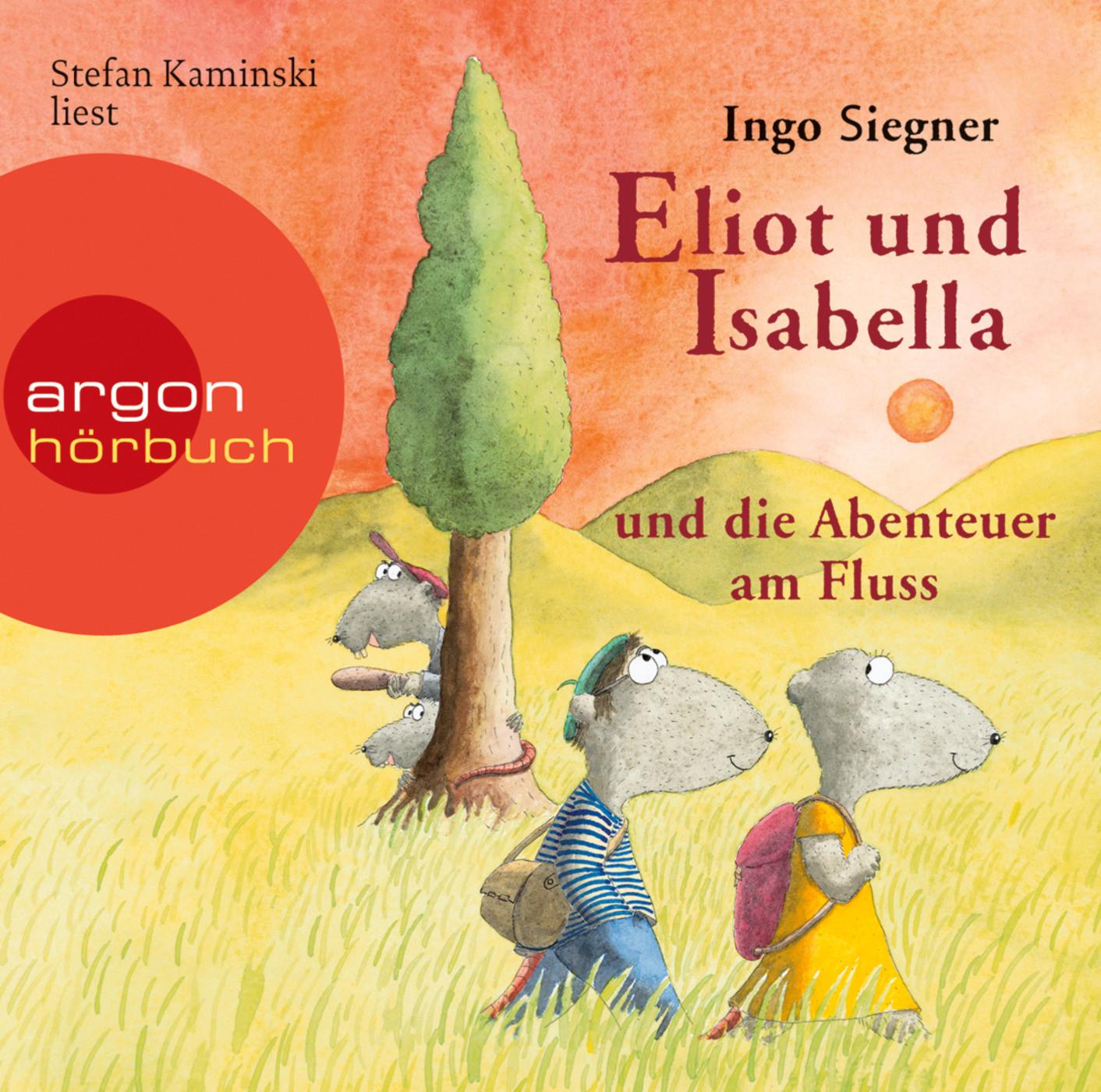 Ingo Siegner - Eliot und Isabella und die Abenteuer am Fluss