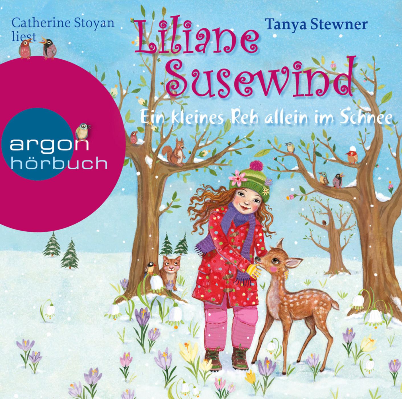 Tanya Stewner - Liliane Susewind – Ein kleines Reh allein