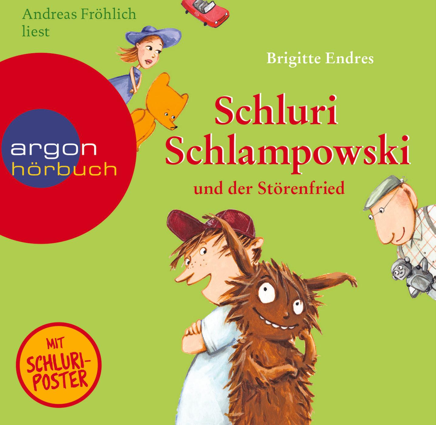 Brigitte Endres - Schluri Schlampowski und der Störenfried