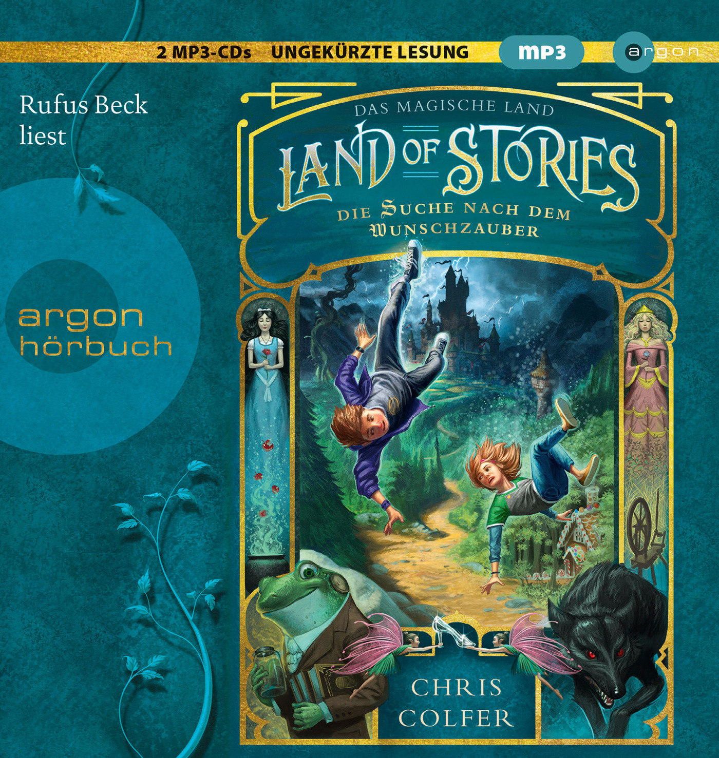 Land of Stories – Das magische Land 1: Die Suche nach dem Wunschzauber