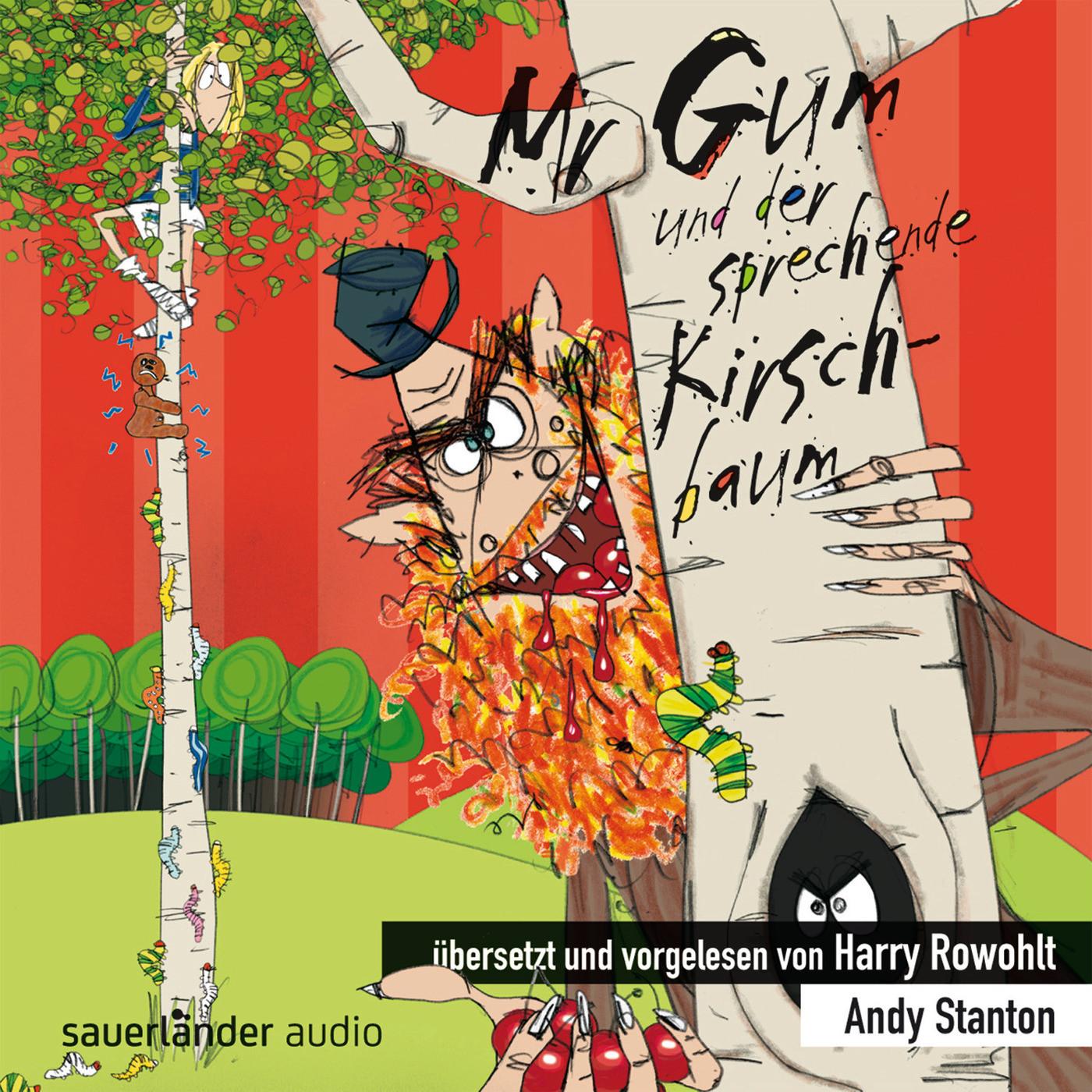 Andy Stanton - Mr Gum und der sprechende Kirschbaum