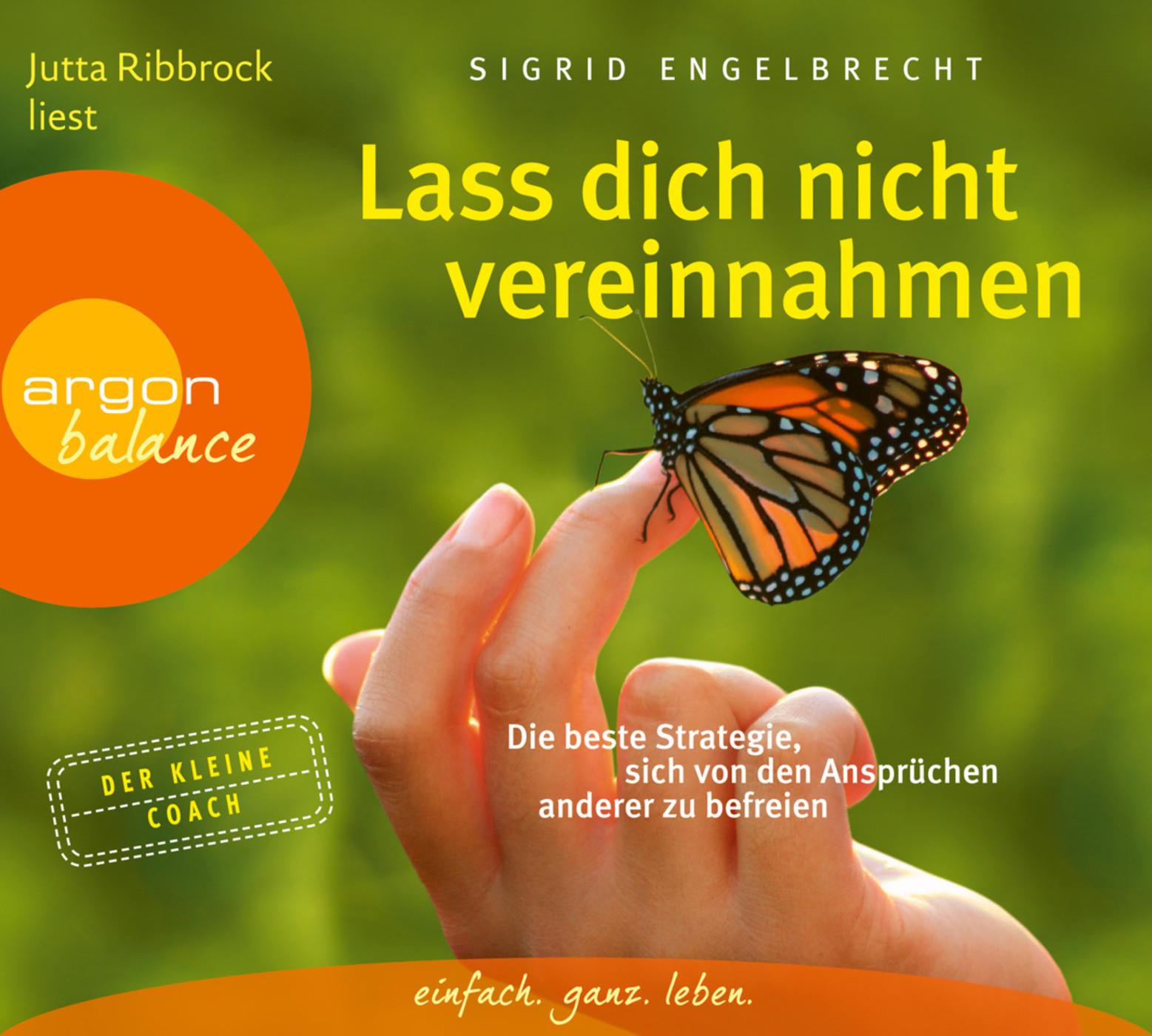 Sigrid Engelbrecht - Lass dich nicht vereinnahmen