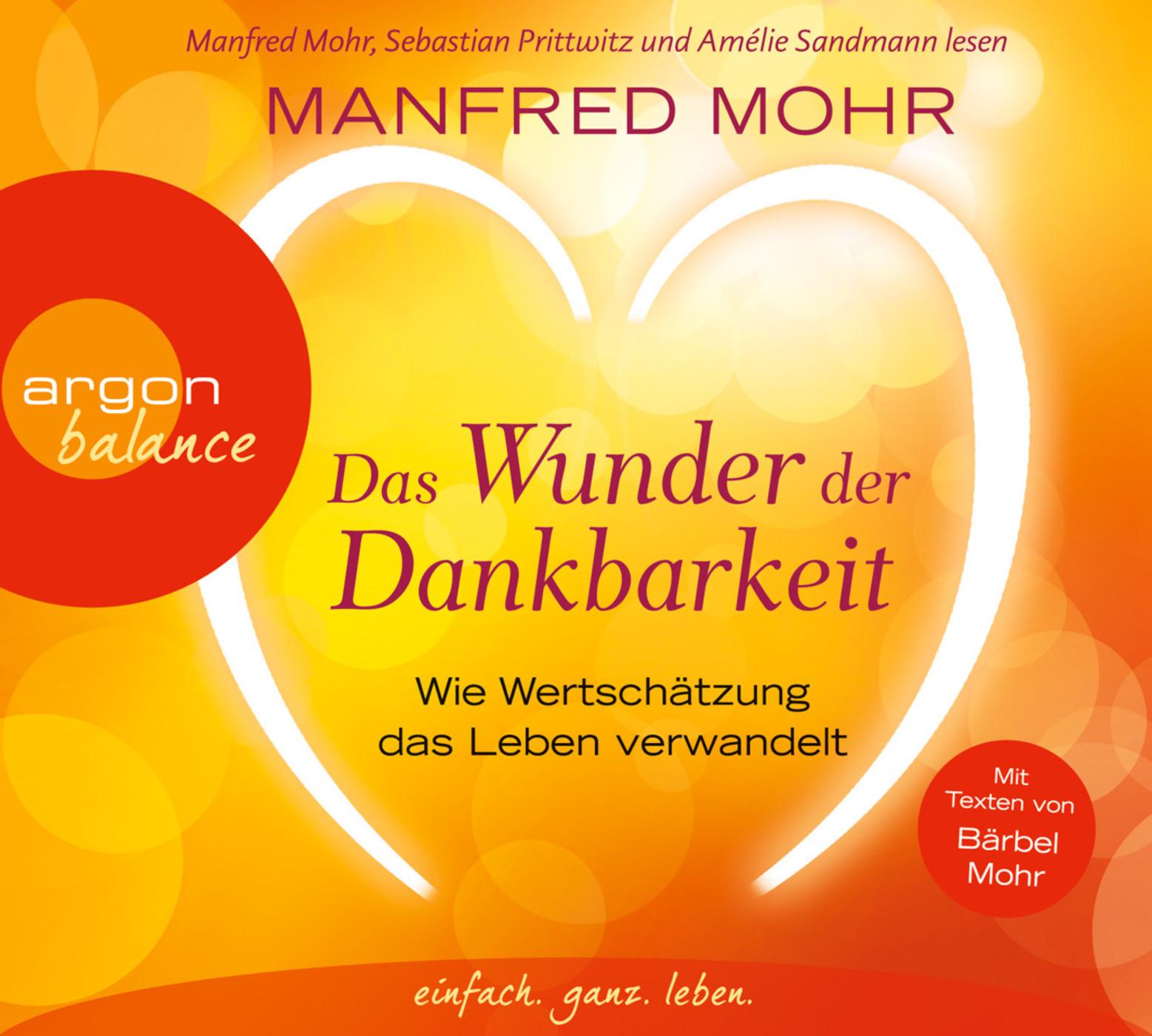 Manfred Mohr - Das Wunder der Dankbarkeit