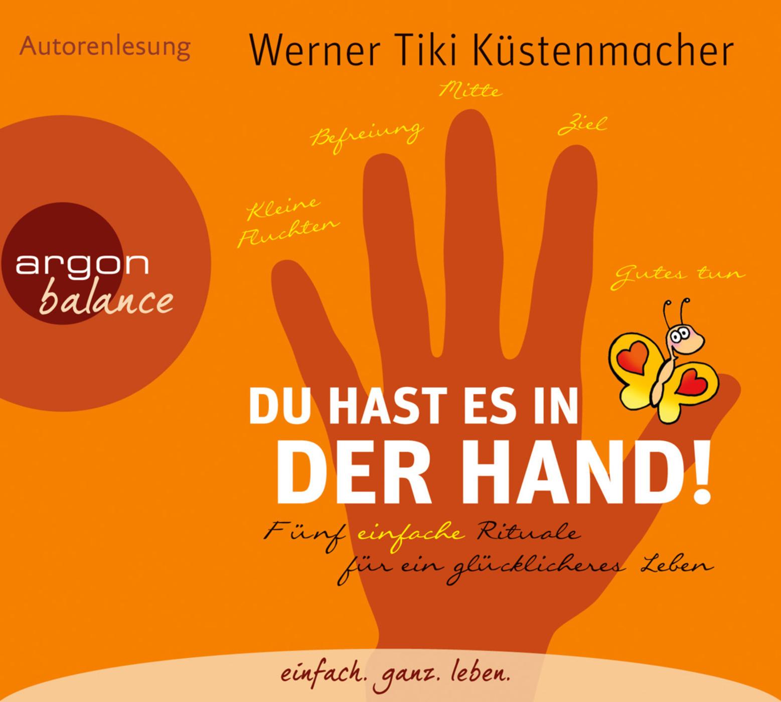 Werner Tiki Küstenmacher - Du hast es in der Hand