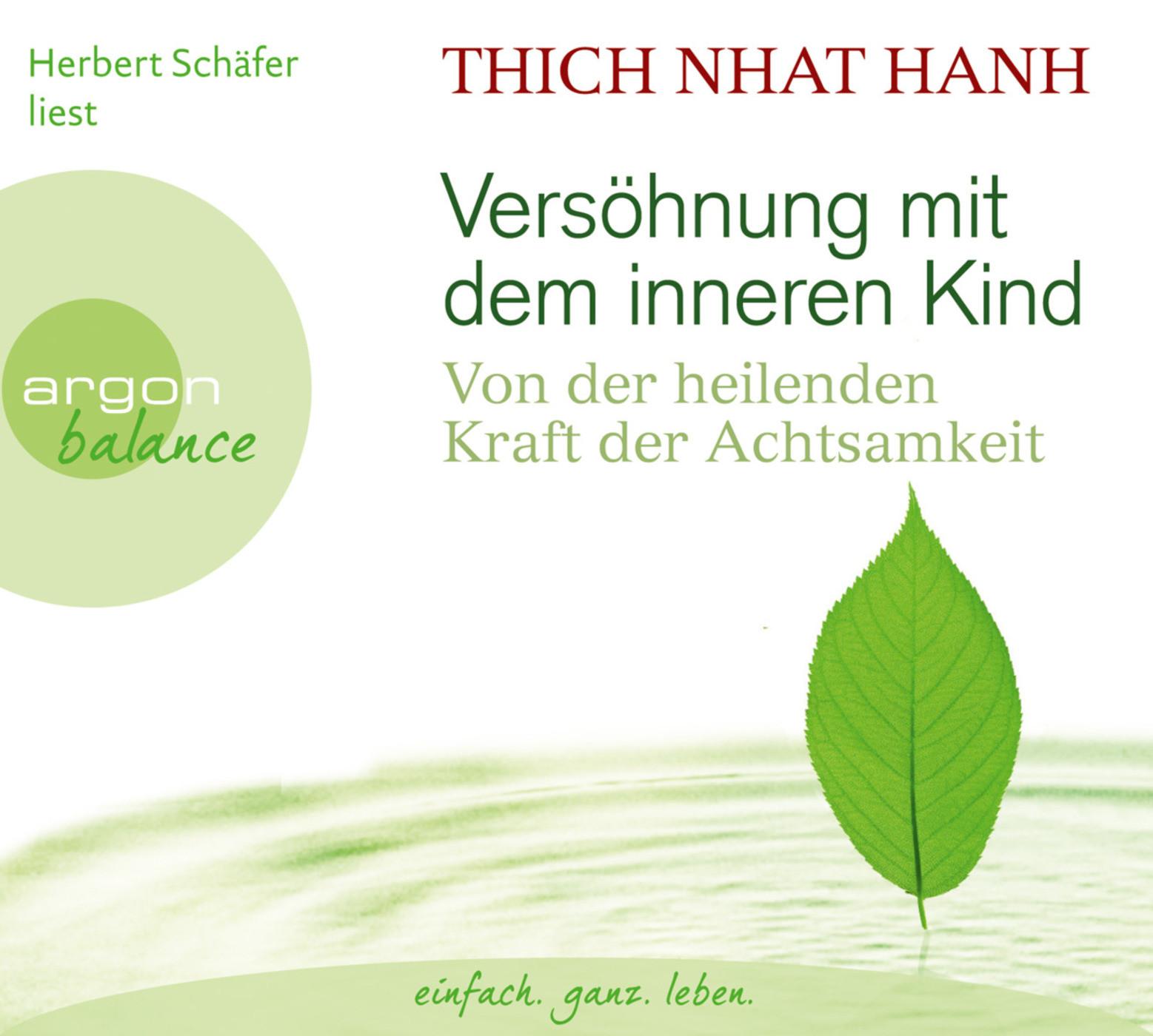 Thich Nhat Hanh - Versöhnung mit dem inneren Kind