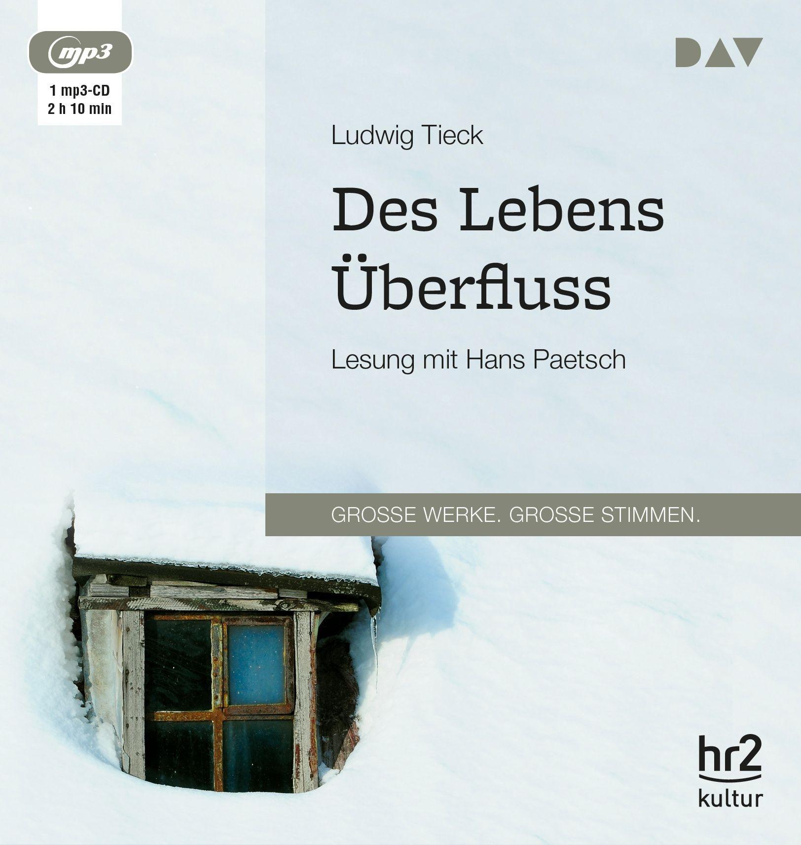 Ludwig Tieck - Des Lebens Überfluss