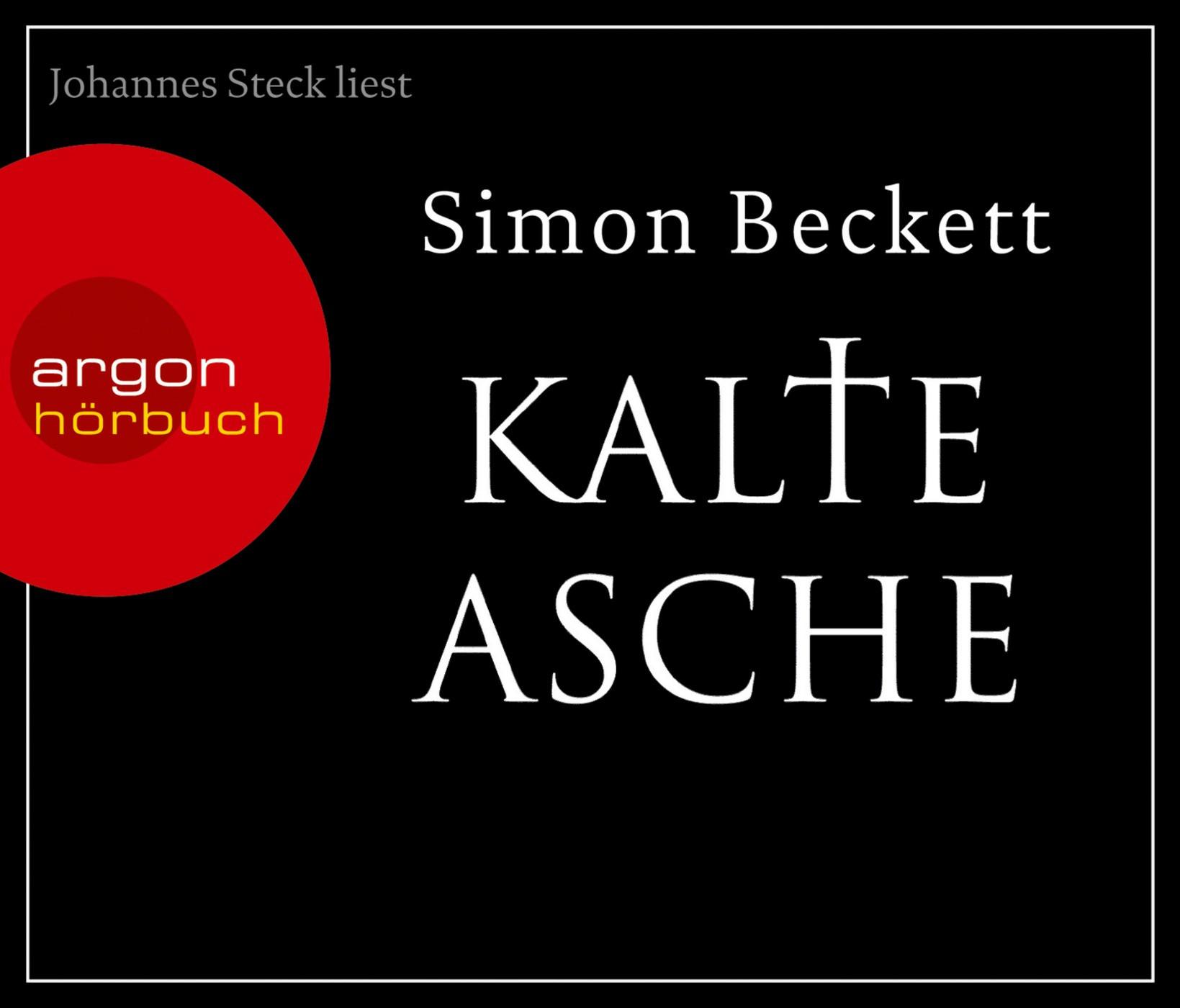 Simon Beckett - Kalte Asche (Hörbestseller)