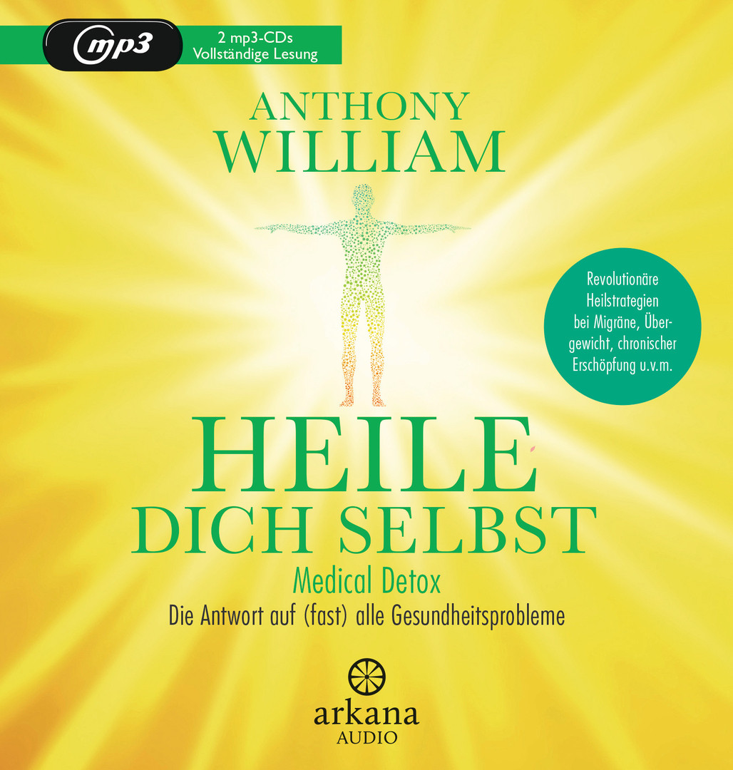 Anthony William - Heile dich selbst