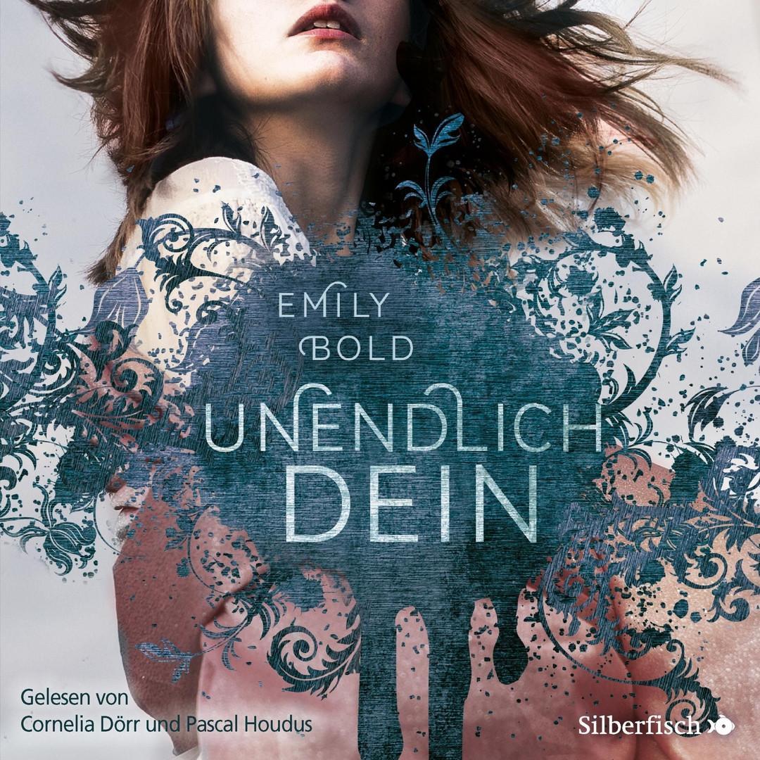 Emily Bold - UNENDLICH dein