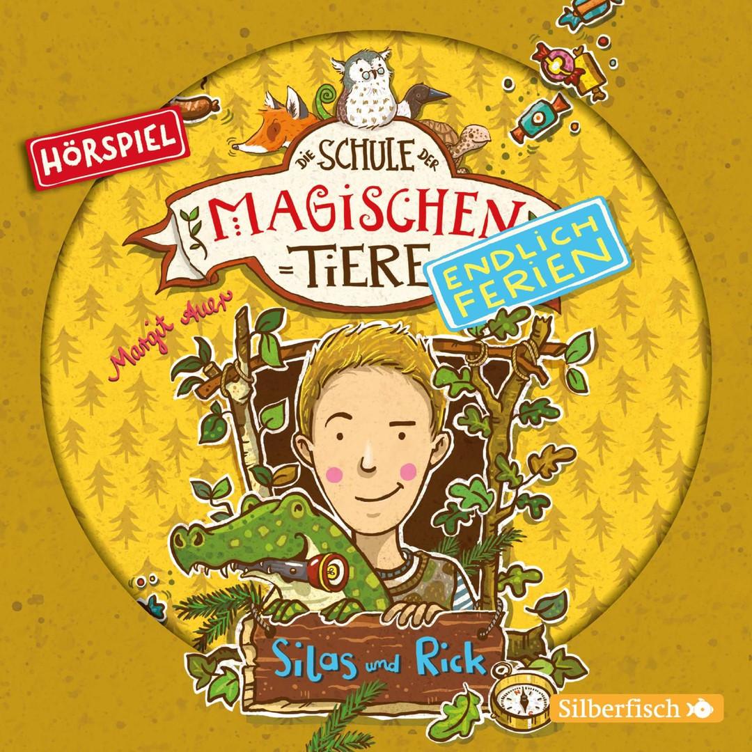 Die Schule der magischen Tiere. Endlich Ferien 2: Silas und Rick - Das Hörspiel