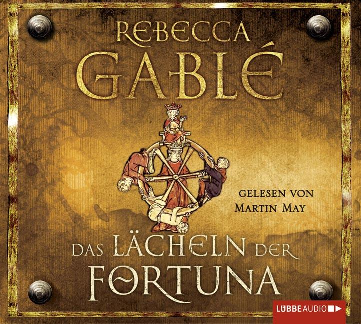 Rebecca Gablé - Das Lächeln der Fortuna