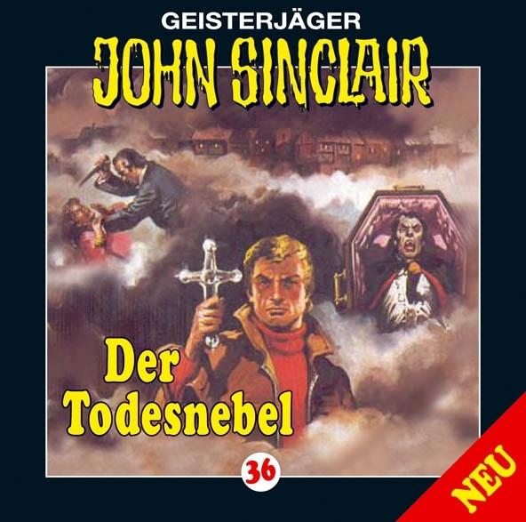John Sinclair - Folge 36: Der Todesnebel