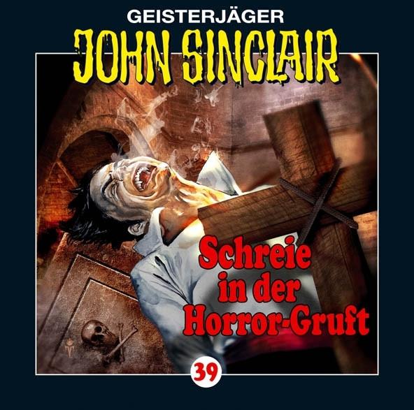 John Sinclair - Folge 39: Schreie in der Horror-Gruft