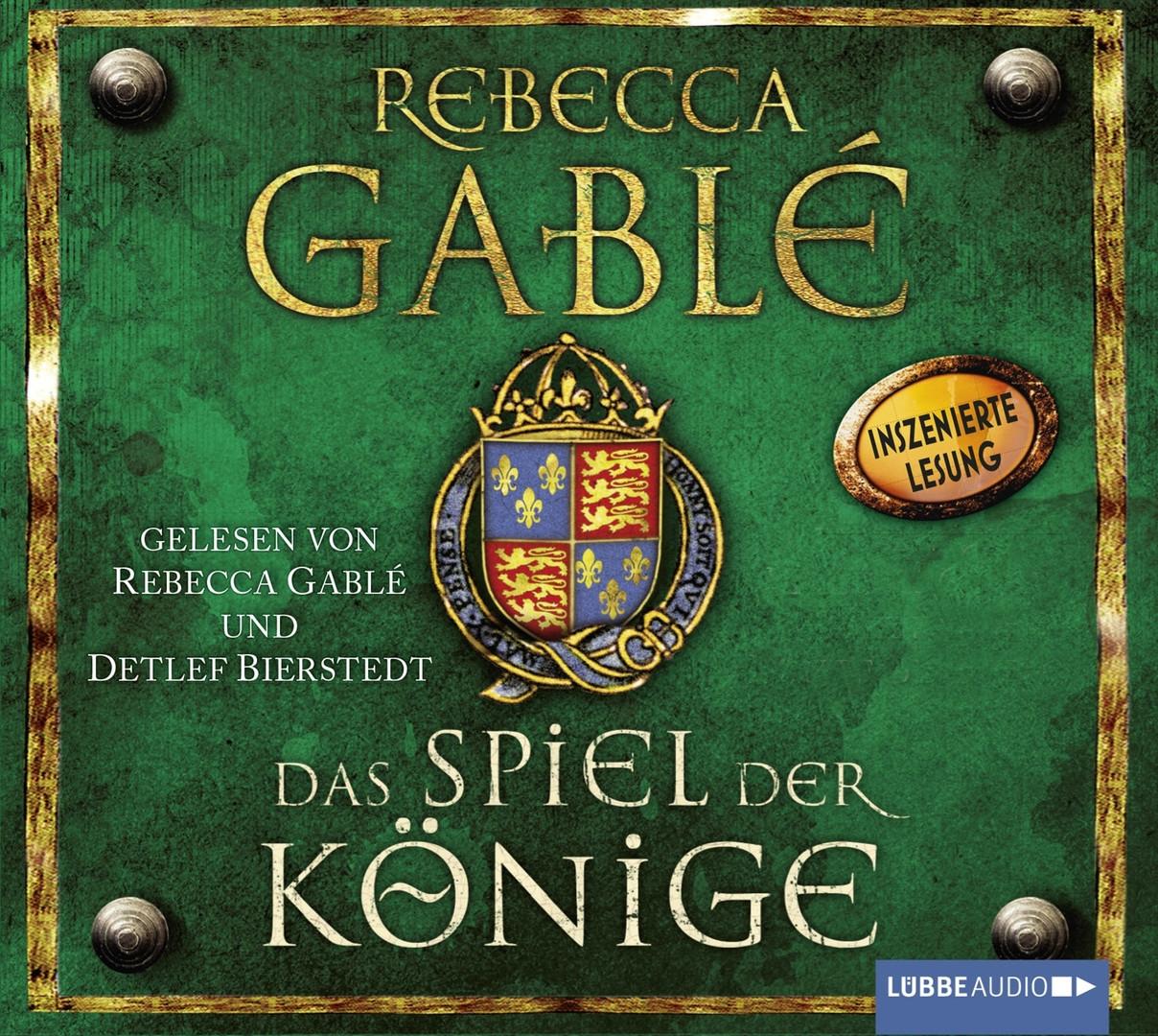Rebecca Gablé - Das Spiel der Könige