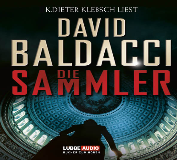 David Baldacci - Die Sammler