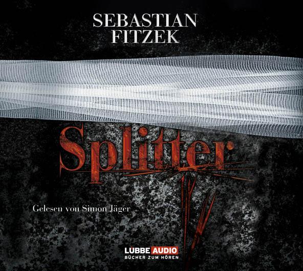 Sebastian Fitzek - Splitter