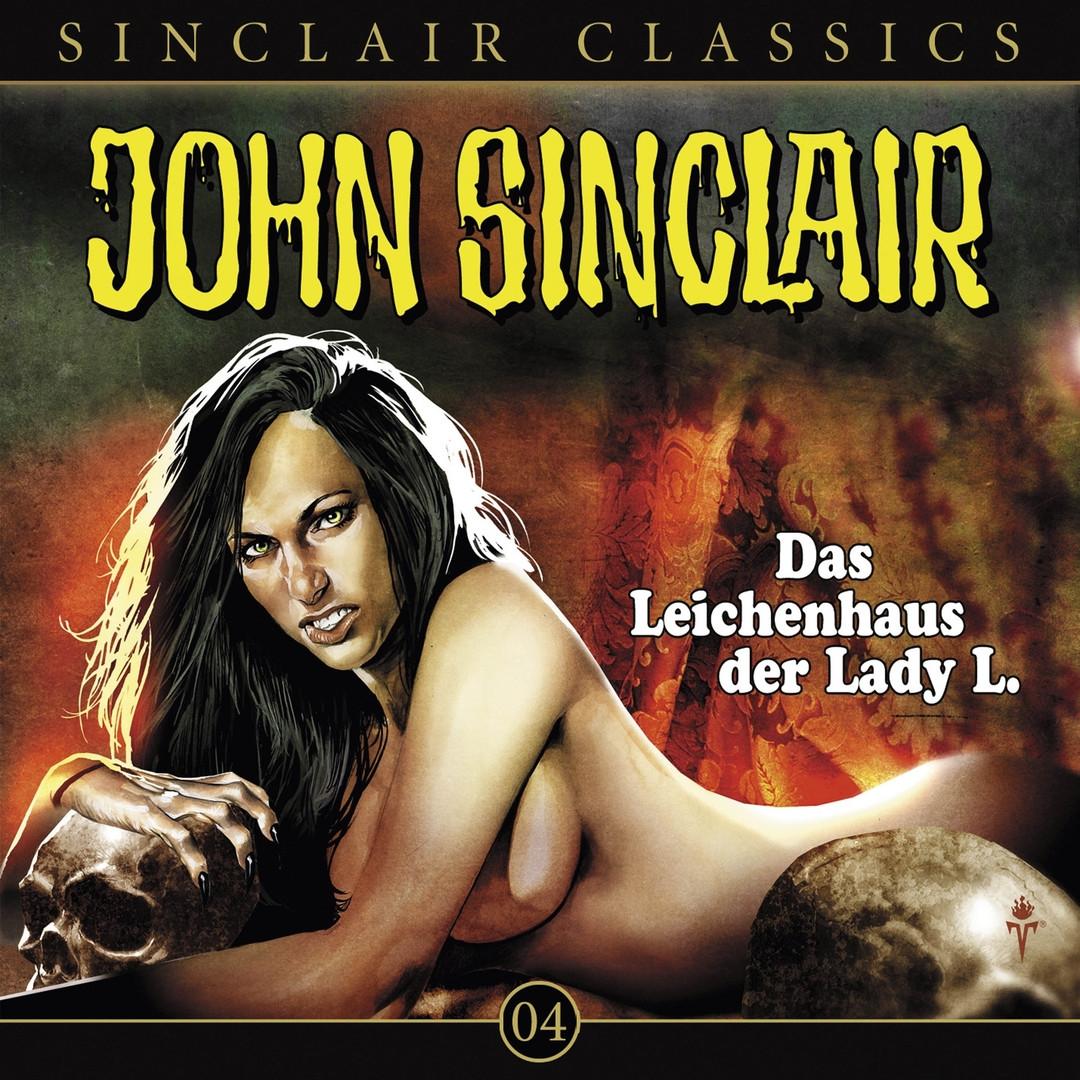 John Sinclair Classics 04 Das Leichenhaus der Lady L.