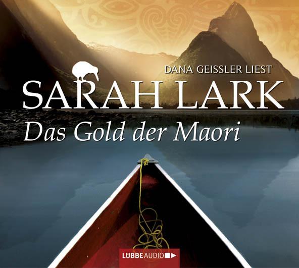 Sarah Lark - Das Gold der Maori